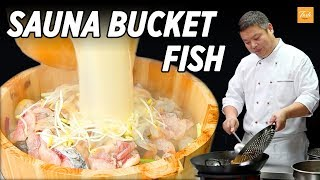 Never Seen Before - Steamed Fish in Sauna Bucket  l 木桶桑拿鱼