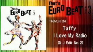 Taffy - I Love My Radio (D J Edit No 2) That