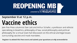Reopening MB town hall: Vaccine ethics
