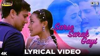 Sarse Sarak Gayi Lyrical - Albela | Alka Yagnik, Babul Supriyo | Govinda & Namrata