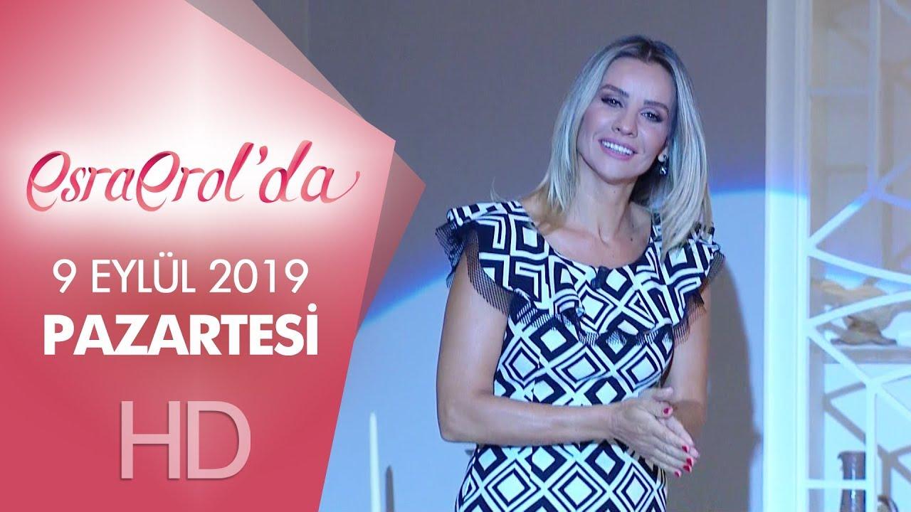 Esra Erol'da 9 Eylül 2019 | Pazartesi
