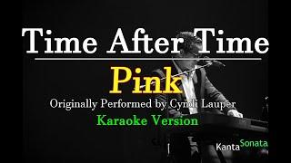 Time After Time  - Pink  (Acoustic Karaoke Version)