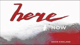 Eddie Kirkland - What a Savior