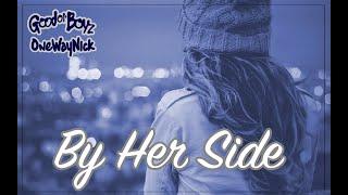 Good Ol' Boyz & OnewayNick | By Her Side