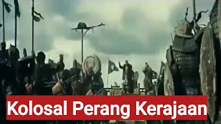 Film Kolosal Perang Kerajaan Terbaru    Sub Indo