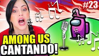 CANTAS o MUERES! 😱 BROMA CON LETRA DE CANCIONES en Among Us 😂 Sandra Cires Play