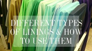 Types of lining fabrics and how to use them