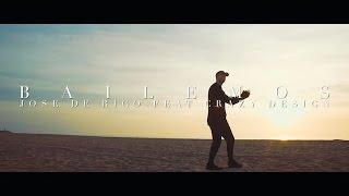 Смотреть клип José De Rico - Bailemos Feat. Crazy Design