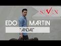 Edo Martin - Andai (Official Music Video)