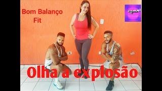 Baixar Olha a explosão - MC kevinho | Coreografia - Bom Balanço Fit