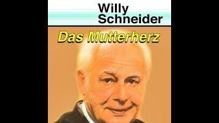 """Willy Schneider """"Das Mutterherz"""""""