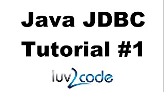 Java JDBC Tutorial - Part 1: Connect to MySQL database with Java(, 2014-03-21T06:38:40.000Z)