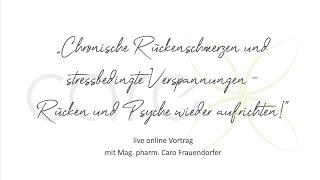 """Online Vortrag """"Chronische Rückenschmerzen und stressbedingte Verspannungen"""", Migräne, Meditation"""