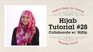 Hijab Tutorial - Natasha Farani (Collaborated with HijUp) #28
