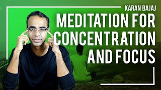 How To Begin Concentration Based Meditation Today