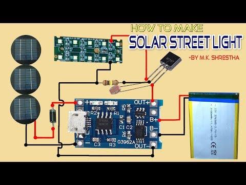How to make Solar Street Light Using TP4056 Board