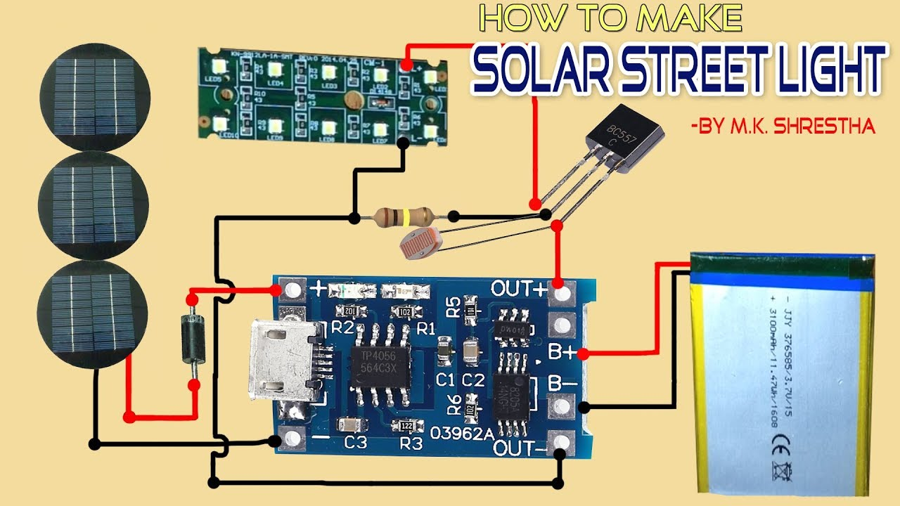 How to make Solar Street Light Using TP4056 Board