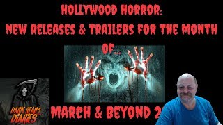 Upcoming Hollywood Horror, new releases and trailers for March and ...