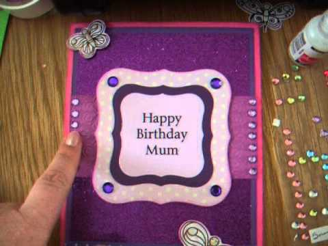 purple hand made mum birthday card. naomi's card making video, Birthday card
