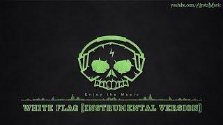 White Flag [Instrumental Version] by Tape Machines - [2010s Pop Music]