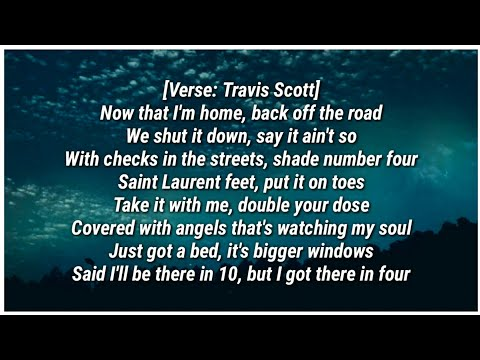 Travis Scott - YOSEMITE (Lyrics) ft. Nav & Gunna