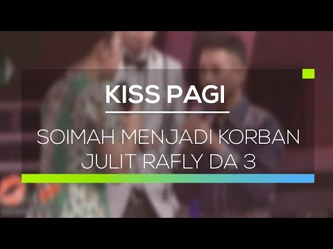 Soimah Menjadi Korban Julit Rafly DA 3 - Kiss Pagi