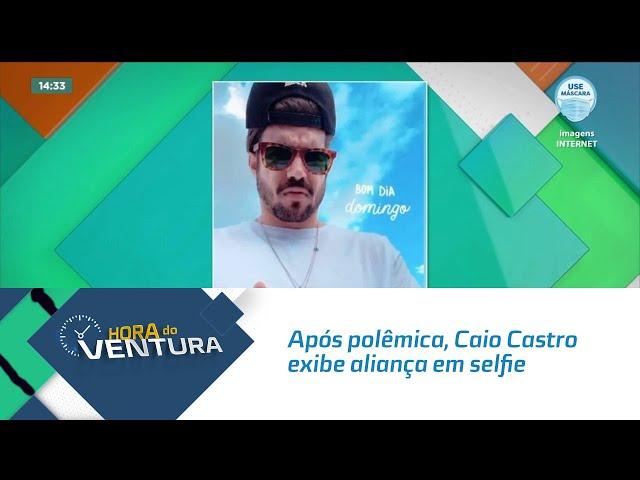 Após polêmica, Caio Castro exibe aliança em selfie no Instagram