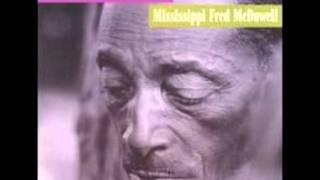 Watch Mississippi Fred Mcdowell Big Fat Mama video