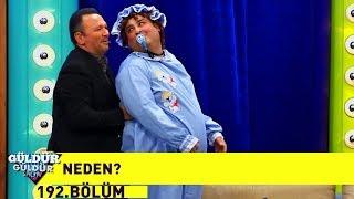 Güldür Güldür Show 192.Bölüm - Neden?