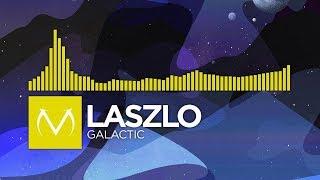 [Electro] - Laszlo - Galactic [Free Download]