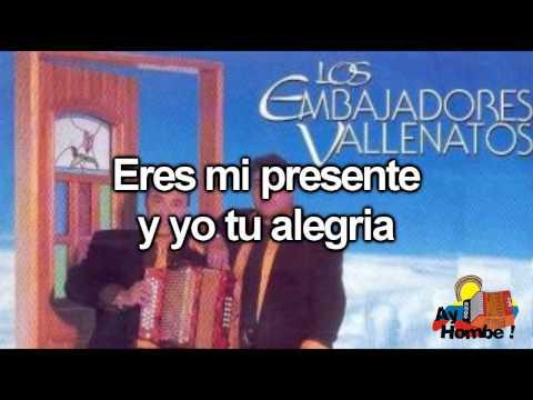 Te quiero- Los Embajadores Vallenatos (Con Letra HD) Ay Hombe!!!