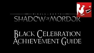 Middle Earth: Shadow of Mordor - Black Celebration Guide