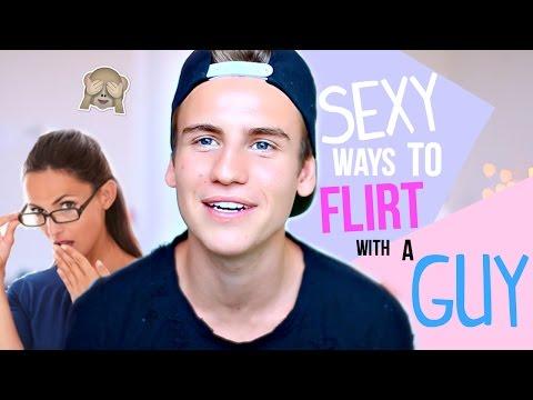 7 Sexy Ways To Flirt With A Guy!