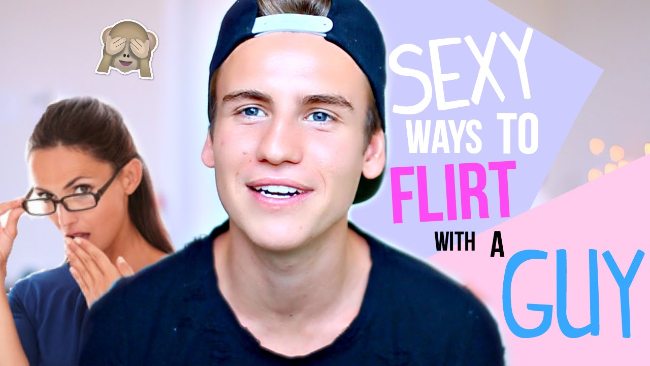 How to sexually flirt with a guy