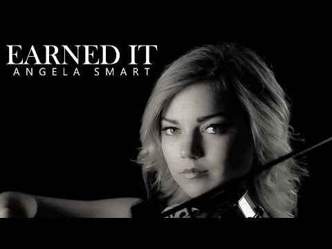 The Weeknd - Earned It - Official Video - Violin Cover - Angela Smart