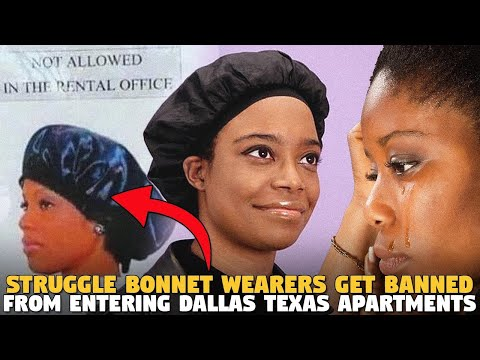 Struggle Bonnet Wearers Get Banned From Entering Dallas Texas Apartments and Guess Who Is Mad?
