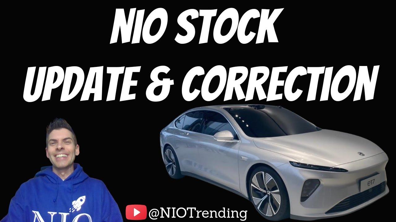 NIO stock; update & correction