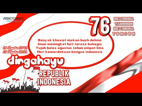 Dirgahayu Republik Indonesia Ke 76 - Kumpulan Pantun 17 Agustus