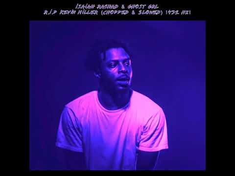 Isaiah Rashad - R.I.P Kevin Miller (Chopped & $lowed) |432 Hz|