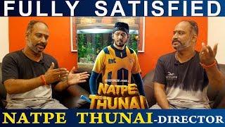 Fully Satisfied Natpe Thunai Director Parthiban Desingu