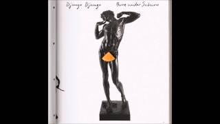 Django Django - Reflections (Born Under Saturn - 2015)