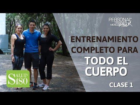 Entrenamiento completo para todo el cuerpo (Clase 1)   Personal Trainer México   Saludo180