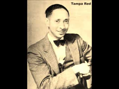 Tampa Red-Anna Lou Blues