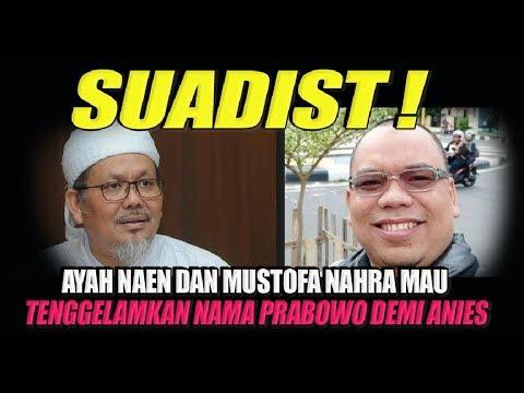 Sadist! Ayah Naen Dan Mustofa Nahra Mau Tenggelamkan Nama Prabowo Demi Anies