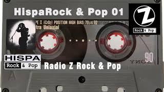 HispaRock & Pop 01 ♬ Rock En Español ♬ Radio Z Rock & Pop