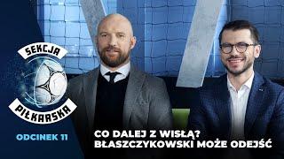 Sekcja Piłkarska #11: Co dalej z Wisła Kraków? Mogą stracić ważnych piłkarzy