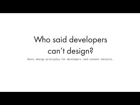 Who said developers can't design!