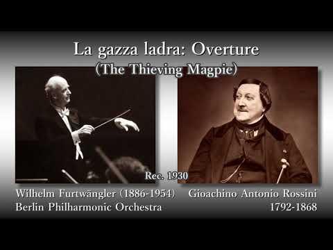 Rossini: La gazza ladra Overture, Furtwängler & BPO (1930) ロッシーニ 泥棒かささぎ序曲 フルトヴェングラー