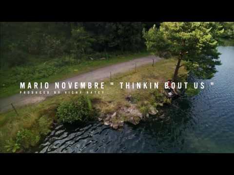 """Thinkin bout us"" by Mario Novembre"