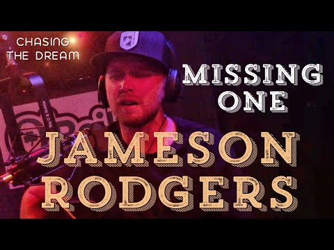 Jameson Rodgers - Missing One - Chasing The Dream series 2
